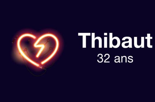 Article : Épisode 6 - Thibaut n'est pas très fier de lui, mais...
